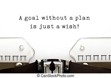 A goal without a plan is just a wish! quote printed on an...
