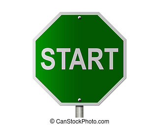 Start Sign - A green road sign and word Start isolated on ...