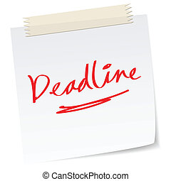 deadline - a handwritten notes with 'deadline' message.
