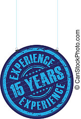 15 years experience stamp - a hanging 15 years experience...