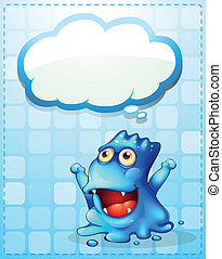 A happy blue monster with an empty cloud callout