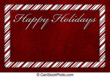 A Happy Holidays card, A Candy Cane border with words Happy Holidays over red plush background with copy-space