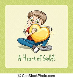 A heart of gold idiom