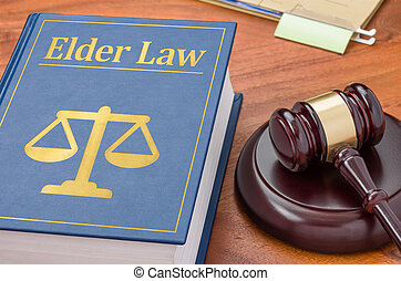 A law book with a gavel - Elder law