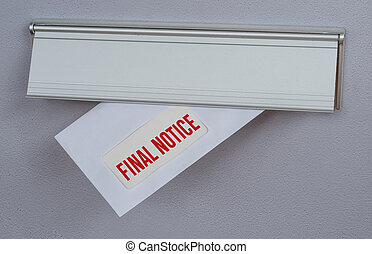 A letter in a mail slot - Final Notice