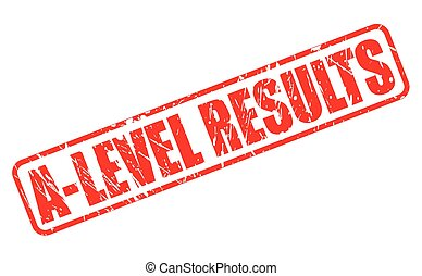 A LEVEL RESULTS red stamp text