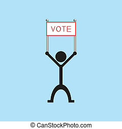 "A man holds a poster with the word ""vote"".  illustration."