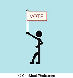 "A man holds a poster with the word ""vote"". Vector illustration."