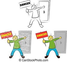 A Man Holds A Sign Danger.