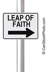 Leap of Faith - A modified one way sign pointing indicating ...