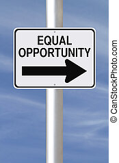 Equal Opportunity - A modified one way street sign ...