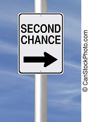 A modified one way street sign indicating Second Chance
