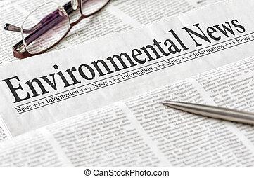 A newspaper with the headline Environmental News