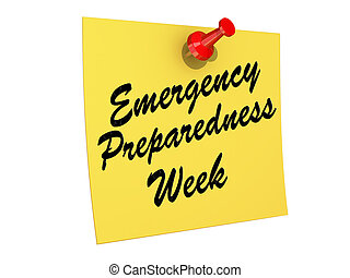 Emergency Preparedness Week - A note pinned to a cork board...