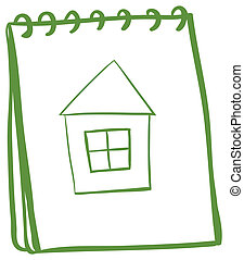 A notebook with a sketch of a house at the cover page