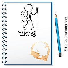 A notebook with a sketch of a person hiking - Illustration...