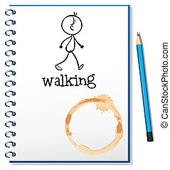 A notebook with a sketch of a person walking at the cover page