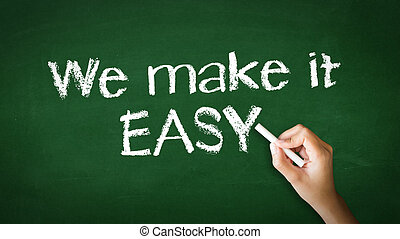 A person drawing and pointing at a We make it easy Chalk Illustration