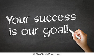 A person drawing and pointing at a Your Success is our goal Chalk Illustration