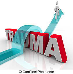 A person jumps over the word Trauma on an arrow, symbolizing the positive effects of theraphy and rehabilitation as well as a good attitude