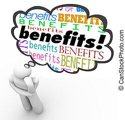 A person thinking about Benefits with a thought cloud over...