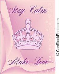 Stay Calm Make Love