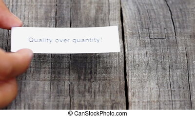 Quality over Quantity - A Quality over Quantity paper sign...
