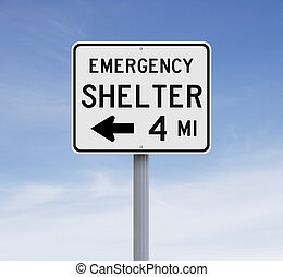 Emergency Shelter - A road sign indicating Emergency Shelter