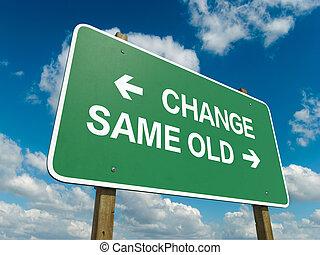 change same old
