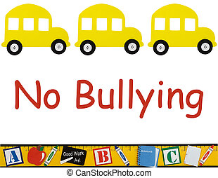 No bullying allowed - A school buses isolated on white with ...