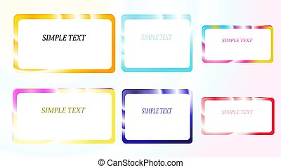A set of six frames of rectangular and square, edging gradient metallic shiny shining frames with overflows, reflows of abstract, beautiful unusual on a colorful background and a simple text. Vector illustration