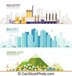 industrial city with heavy industry and factories , large modern city with skyscrapers, Green eco city with renewable energy sources