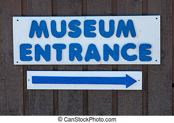 A sign board - museum entrance
