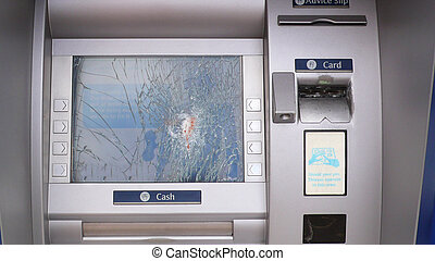 A smashed cash machine, anti social behavior is quite on...
