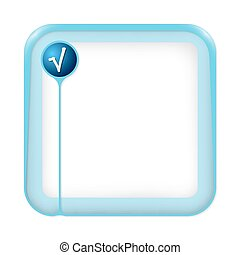 A text box for fill your text and square root