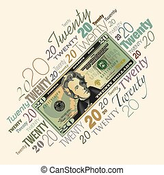 A twenty dollar bill typographic de