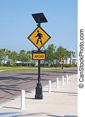 """""""Walk Ahead"""" sign"""