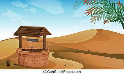 A well at the desert - Illustration of a well at the desert