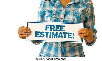 A woman holding a Free Estimate sign.