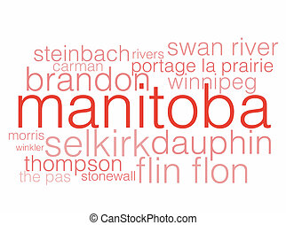 Manitoba - A word cloud listing the major cities of...