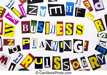 A word writing text showing concept of Business Planning made of different magazine newspaper letter for Business case on the white background with copy space