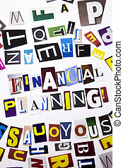 A word writing text showing concept of Financial Planning made of different magazine newspaper letter for Business case on the white background with copy space
