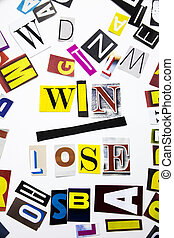 A word writing text showing concept of Win Lose made of different magazine newspaper letter for Business case on the white background with copy space