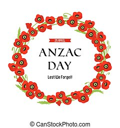 A wreath of poppies. Anzac day card for design banner, ticket, leaflet and so on.Template page.