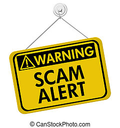 A yellow and black sign with the words Scam Alert isolated on a white background, Warning of Scam Alert