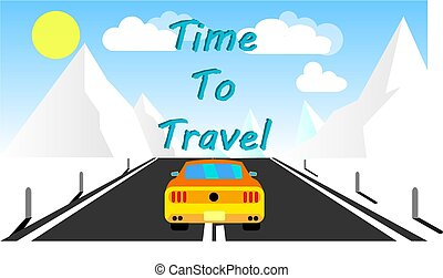 A yellow sports fast car roadster rides along an asphalt road into the mountains and an inscription time to travel. Road trip. Vector illustration