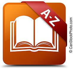 A-Z (book icon) brown square button red ribbon in corner