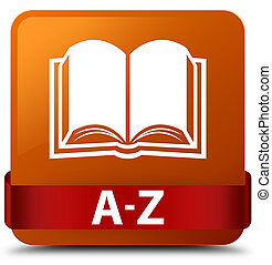 A-Z (book icon) brown square button red ribbon in middle