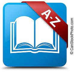 A-Z (book icon) cyan blue square button red ribbon in corner