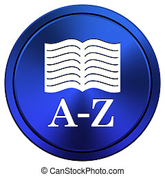 A-Z book icon - Metallic icon with white design on blue...